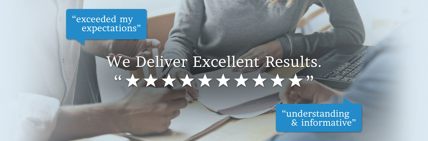 We Deliver Excellent Results